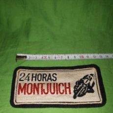 Coleccionismo deportivo: ANTIGUO PARCHE 24 HORAS DE MONTJUICH MOTOS. Lote 167510444