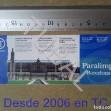 Coleccionismo deportivo: TUBAL ENTRADA INVITACION TELEFONICA BARCELONA 92 PARALIMPICOS ENVÍO 70 CENT 2019 B05. Lote 180104540