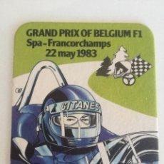Coleccionismo deportivo: GRAND PRIX OF BELGIUM F1 22 MAY 1983 // POSAVASOS AÑOS 80 FORMULA UNO GITANES STELLA ARTOIS. Lote 195036557