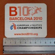 Coleccionismo deportivo: ADHESIVO CAMPEONATO EUROPEO DE ATLETISMO BARCELONA 2010. Lote 199097522