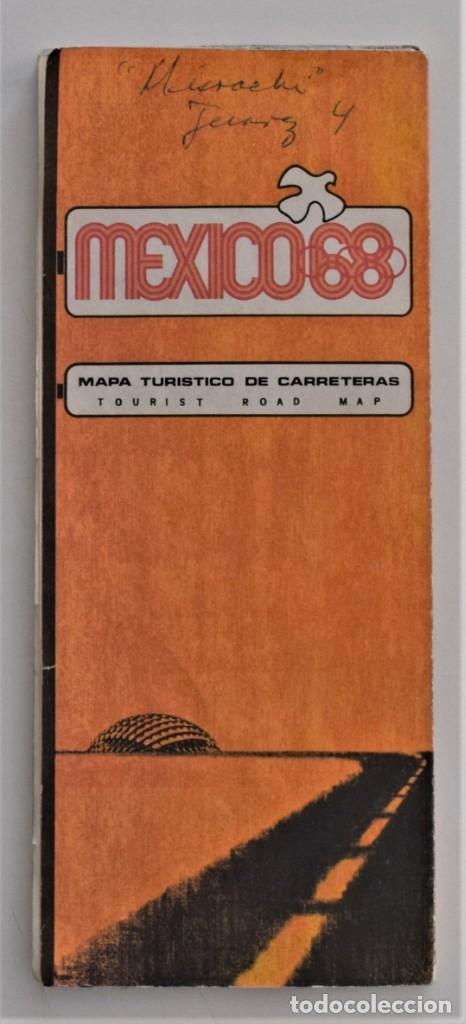 MAPA TURÍSTICO DE CARRETERAS OLIMPIADAS MEXICO 68 - ORIGINAL DE LA ÉPOCA EN MUY BUEN ESTADO (Coleccionismo Deportivo - Merchandising y Mascotas - Otros deportes)