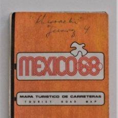 Coleccionismo deportivo: MAPA TURÍSTICO DE CARRETERAS OLIMPIADAS MEXICO 68 - ORIGINAL DE LA ÉPOCA EN MUY BUEN ESTADO. Lote 205285870