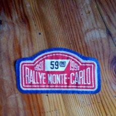 Coleccionismo deportivo: PARCHE DE TELA RALLYE MONTE-CARLO 1991. 59 EDICIÓN. Lote 238446100