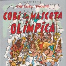 Coleccionismo deportivo: LBRO DE MARISCAL COBI LA MASCOTA OLIMPICA. Lote 246361075