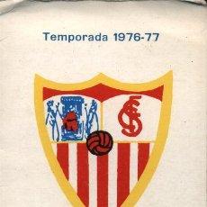 Coleccionismo deportivo: CALENDARIO DE FUTBOL.TEMPORADA 1976-77.PEÑA SEVILLISTA JUAN MARAVER. BOLLULLOS DEL CONDADO. Lote 17333656