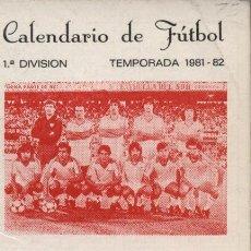 Coleccionismo deportivo: CALENDARIO DE FUTBOL 1º DIVISIÓN. TEMPORADA 1981-82.PUBLICIDAD DE BOWE. Lote 18780871