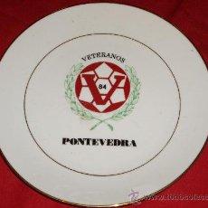 Coleccionismo deportivo: PLATO VETERANOS DEL PONTEVEDRA 84. Lote 27108994