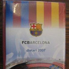 Coleccionismo deportivo: BARÇA FUTBOL CLUB BARCELONA FC DIETARI 2007 SIN ESTRENAR PARA COLECCIONAR. Lote 22540990