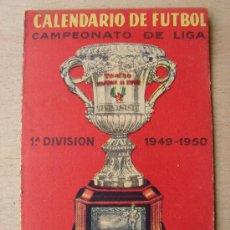 Coleccionismo deportivo: CALENDARIO DE FUTBOL. CAMPEONATO DE LIGA 1949-50. TROFEO MARTINI. PUBLICIDAD. Lote 26196790