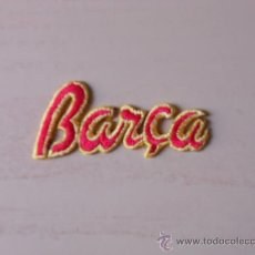 Coleccionismo deportivo: EMBLEMA DE TELA DEL FC BARCELONA. AÑOS 90 (BARÇA). Lote 27579738