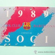 Coleccionismo deportivo: CARNET DE SOCIO DEL F.C.BARCELONA DE 1.989. Lote 25028117