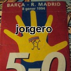 Coleccionismo deportivo: ADHESIVO BARÇA - R. MADRID 5-0 1994. Lote 27698149