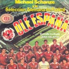 Coleccionismo deportivo: SELECCION ALEMANA DE FUTBOL MUNDIAL DE ESPAÑA 1982 OLE ESPAÑA DISCO CONMEMORATIVO CANTADO EN ESPAÑOL. Lote 28314100