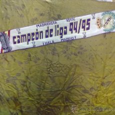 Coleccionismo deportivo: BUFANDA DEL REAL MADRID CAMPEON DE LIGA 94/95 PRODUCTO LICENCIADO MADRIDISTA 101%. Lote 30173408