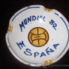 Coleccionismo deportivo: CENICERO DE CERAMICA - MUNDIAL 82 - ESPAÑA. Lote 30775506