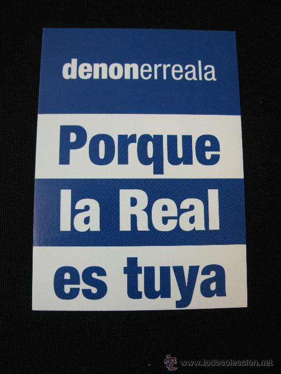 PEGATINA REAL SOCIEDAD - DENONERREALA (Coleccionismo Deportivo - Merchandising y Mascotas - Futbol)