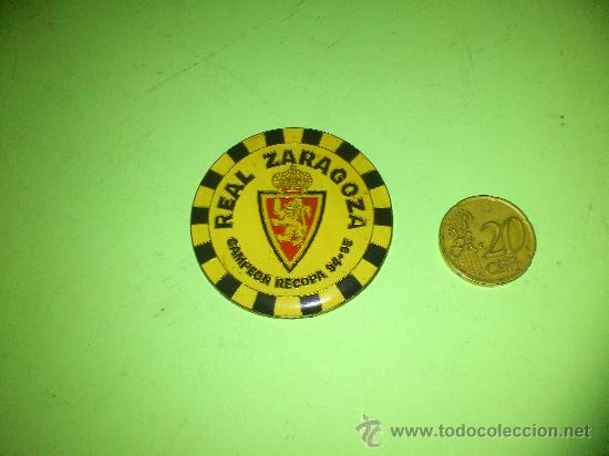 CHAPA REAL ZARAGOZA CAMPEON RECOPA 94-95... RARA. (Coleccionismo Deportivo - Merchandising y Mascotas - Futbol)