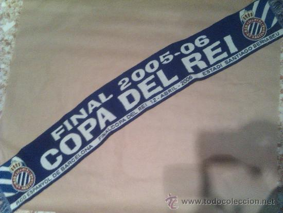 BUFANDA FINAL COPA DEL REY 2005 2006 R C D ESPANYOL ESPAÑOL (Coleccionismo Deportivo - Merchandising y Mascotas - Futbol)