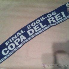 Coleccionismo deportivo: BUFANDA FINAL COPA DEL REY 2005 2006 R C D ESPANYOL ESPAÑOL. Lote 188689340