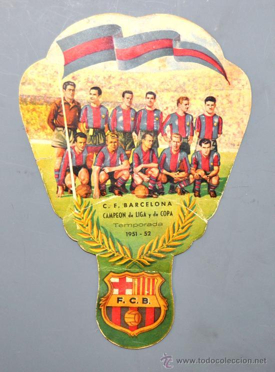 PAY PAY DEDICADO A C.F. BARCELONA CAMPEON DE LIGA Y COPA 1951-1952. CHAMPAÑA RAMALLETS (Coleccionismo Deportivo - Merchandising y Mascotas - Futbol)