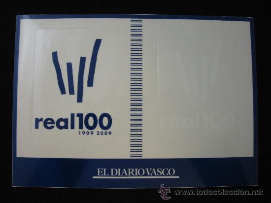 LOTE 2 PEGATINAS REAL SOCIEDAD CENTENARIO 1909-2009 AZUL Y BLANCA (Coleccionismo Deportivo - Merchandising y Mascotas - Futbol)