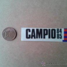 Coleccionismo deportivo: ADHESIVO PEQUEÑO PEGATINA FINALES AÑOS 80 FÚTBOL CLUB FC BARCELONA BARÇA CAMPIÓ. Lote 34448738