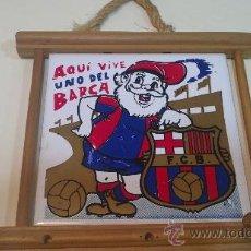 Coleccionismo deportivo: ANTIGUO AZULEJO DEL BARCELONA-AQUI VIVE UNO DEL BARCA-15X15CM.. Lote 56469970