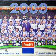 Coleccionismo deportivo: CALENDARIO REAL SOCIEDAD DE SAN SEBASTIAN AÑO 2000 KRAFFT. Lote 35923151