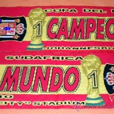 Coleccionismo deportivo: BUFANDA SCARF SCIARPE MATCH FINAL CUP WORLD FOOTBALL SOUTH AFRICA ESPAÑA SPAIN. Lote 36100430