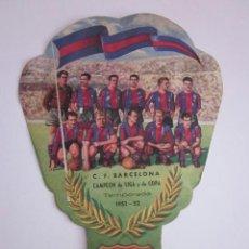 Coleccionismo deportivo: PAY PAY ABANICO CF BARCELONA. CAMPEÓN DE LIGA Y COPA. FC BARCELONA. 1951-52. JOSÉ PEMARTÍN.. Lote 37080960