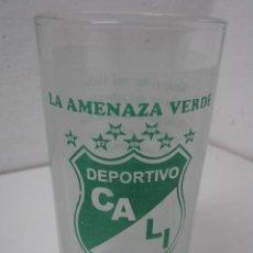 Coleccionismo deportivo: ANTIGUO VASO - DEPORTIVO CALI - COLOMBIA FUTBOL - LA AMENAZA VERDE. Lote 37428291