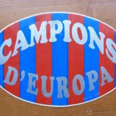 Coleccionismo deportivo: PEGATINA BARCELONA FC CAMPEONES EUROPA. Lote 40427582
