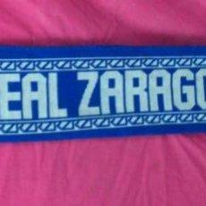Coleccionismo deportivo: BUFANDA FUTBOL REAL ZARAGOZA. Lote 42300934