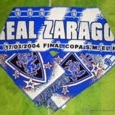 Coleccionismo deportivo: BUFANDA SCARF SCHIARPE FOOTBALL REAL ZARAGOZA FINAL COPA DEL REY 2004 REAL MADRID GALACTICAZO. Lote 49581666