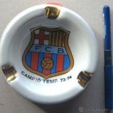 Coleccionismo deportivo: CENICERO ASTHRAY FUTBOL FC BARCELONA CAMPEON CAMPIO LIGA 73-74 CRUYFF COMO NUEVO. Lote 42769032