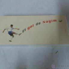 Coleccionismo deportivo: EL GOL DE NAYIM CINE DE MANO 75 ANIVERSARIO REAL ZARAGOZA. FUTBOL.. Lote 43151752