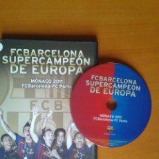 Coleccionismo deportivo: DVD SUPERCAMPEÓN DE EUROPA BARÇA FÚTBOL CLUB BARCELONA OPORTO PORTO MÓNACO 2011 . Lote 43670076