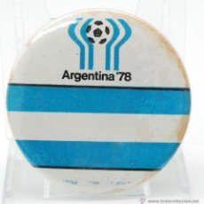Coleccionismo deportivo: CHAPA PUBLIDAD MUNDIALES 78 ARGENTINA. Lote 44759310