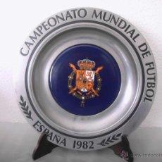 Coleccionismo deportivo: PRECIOSO PLATO DE METAL CAMPEONATO MUNDIAL DE FUTBOL ESPAÑA 1982. Lote 46685747