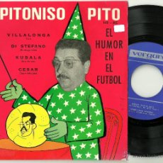 Coleccionismo deportivo: EL PITONISO PITO HUMOR FUTBOL EP VERGARA 1964 @ REAL MADRID DI STEFANO BARÇA KUBALA. Lote 47515750