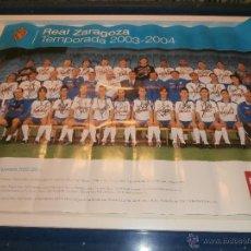 Coleccionismo deportivo: POSTER REAL ZARAGOZA 2003-2004 CON FIRMAS DE LOS JUGADORES. Lote 48408074