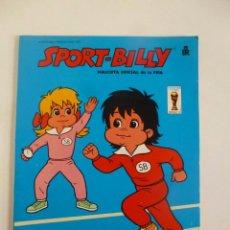 Coleccionismo deportivo: SPORT BILLY MASCOTA OFICIAL DE LA FIFA 82 LIBRO PARA COLOREAR Nº 1 EDITORIAL ROMA 1982. Lote 48891108