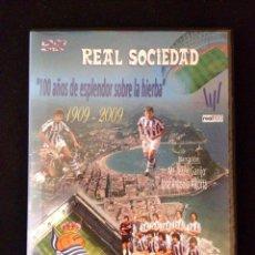 Coleccionismo deportivo: DVD REAL SOCIEDAD 100 AÑOS DE ESPLENDOR SOBRE LA HIERBA 1909-2009 - NUEVO A ESTRENAR. Lote 49430122