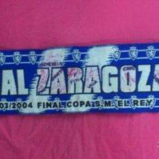 Coleccionismo deportivo: BUFANDA SCARF FUTBOL REAL ZARAGOZA FINAL COPA DEL REY 2004-FIRMAS AUTOGRAFOS : VILLA, CANI,,,. Lote 49545993