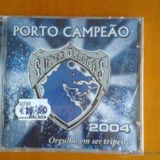 Coleccionismo deportivo: CD NUEVO PRECINTADO PORTO CAMPEAO SUPER DRAGOES OPORTO PORTO FÚTBOL CLUB LIGA CHAMPIONS LEAGUE 2004. Lote 49580088