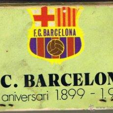 Coleccionismo deportivo: CAJA CERILLAS 75 ANIVERSARIO F C BARCELONA 1899-1974. Lote 50187929