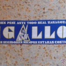 Coleccionismo deportivo: BUFANDA SCARF LIGALLO FONDO NORTE REAL ZARAGOZA HINCHAS ULTRAS SUPPORTERS!!! ED-33. Lote 56756570