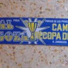 Coleccionismo deportivo: BUFANDA SCARF REAL ZARAGOZA CAMPEON RECOPA PARIS 1995 HINCHAS ULTRAS SUPPORTERS ED-34. Lote 54670035