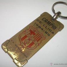 Coleccionismo deportivo: ANTIGUO LLAVERO DE LATON....F.C. BARCELONA....CAMPIO LLIGA 1.984 - 1.985. Lote 50855805