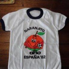 Collectionnisme sportif: CAMISETA INFANTIL NARANJITO MUNDIAL FUTBOL 1982 (TALLA MUY PEQUEÑA) SIN ESTRENAR. Lote 51160296